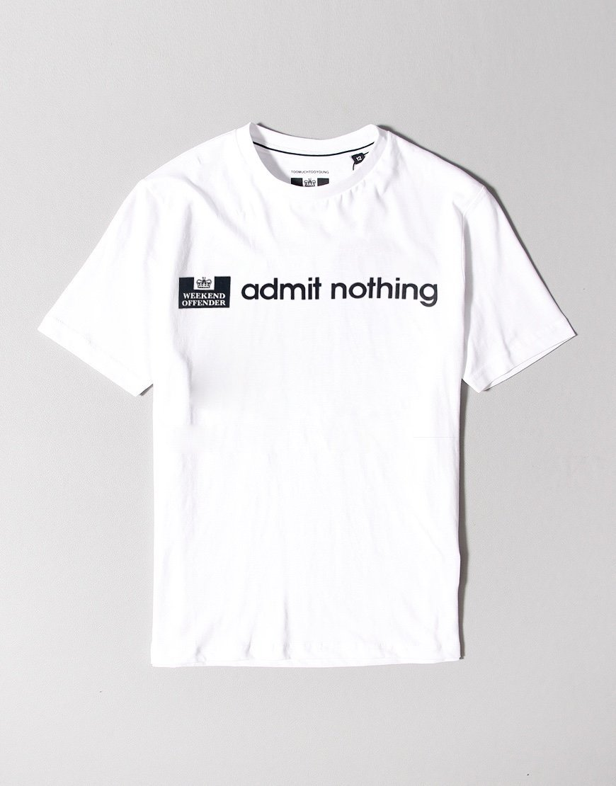 Weekend Offender Kids Admit Nothing T-Shirt White