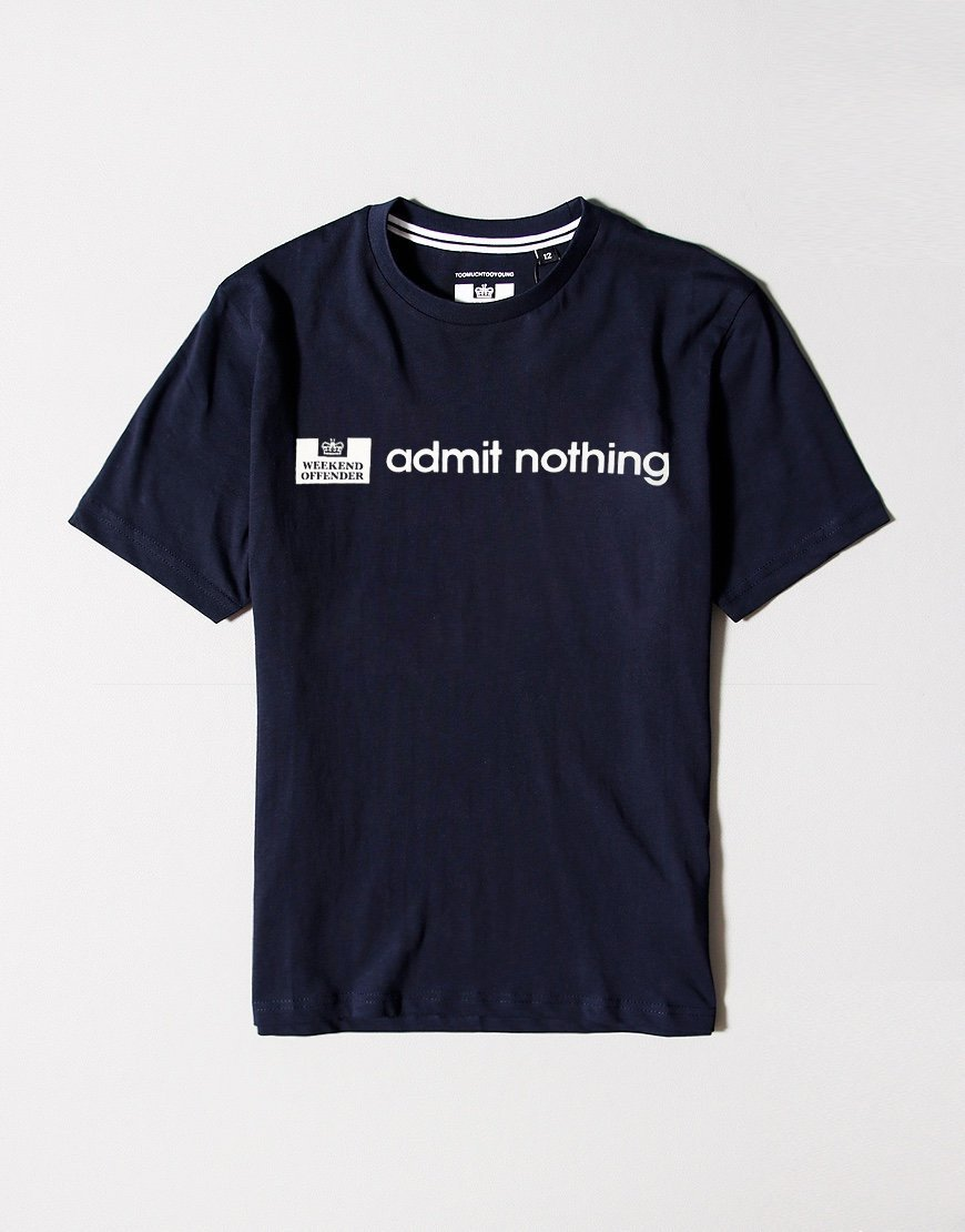 Weekend Offender Kids Admit Nothing T-Shirt Navy